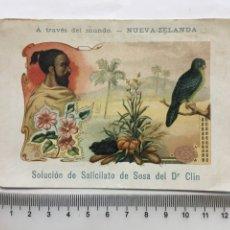 Coleccionismo Cromos antiguos: CROMOLITOGRAFIA. A TRAVÉS DEL MUNDO. NUEVA ZELANDA. SOLUCIÓN DE SALICILATO DE SOSA DEL DR. CLIN.1900. Lote 195405431