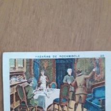 Coleccionismo Cromos antiguos: CROMO HAZAÑAS DE ROCAMBOLE, Nº 23, BORRELL OLIVERAS. Lote 196070985