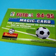 Coleccionismo Cromos antiguos: SOBRE CERRADO MAGIC CARD MATUTANO,SIN ABRIR ,NO BIMBO NO BOLLYCAO NO PHOSKITOS NO CROPAN NO PANRICO. Lote 199531193