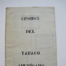 Coleccionismo Cromos antiguos: ALBUM CONTENIENDO 6 CROMOS DEL TABACO AMERICANO-VER FOTOS-(V-20.118). Lote 204833193