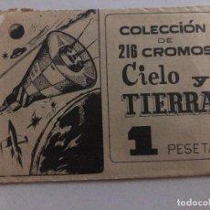 Coleccionismo Cromos antiguos: SOBRE CROMOS SIN ABRIR CIELO Y LA TIERRA EXCLUSIVAS XA-DE CONTIENE LOS CROMOS. Lote 206370921