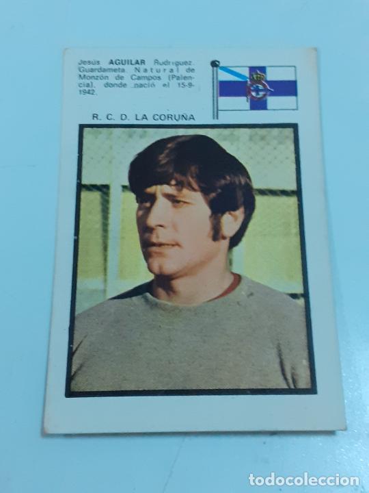 CROMO JESUS AGUILAR - GUARDAMETA- R.C.D. LA CORUÑA- SIN USAR/EDITORIAL FHER 1971 (2441) (Coleccionismo - Cromos y Álbumes - Cromos Antiguos)