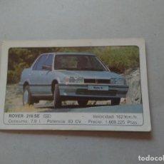 Coleccionismo Cromos antiguos: Nº 18 ROVER 216 SE - CROMO MOTOR COLECCIÓN COCHES 1986 EDICIONES UNIDAS S.A.. Lote 222253497