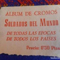 Coleccionismo Cromos antiguos: SOBRE VACÍO ALBUM DE CROMOS SOLDADOS DEL MUNDO TODAS LAS ÉPOCAS TODOS LOS PAÍSES. GALAOR. RARO.. Lote 222469242