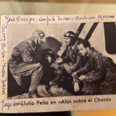 Coleccionismo Cromos antiguos: CROMO JULIO PEÑA EN ALAS SOBRE EL CHACO CASA. Lote 237027520