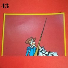 Coleccionismo Cromos antiguos: CROMO N.43 DON QUIJOTE DANONE SIN PEGAR. Lote 243447170