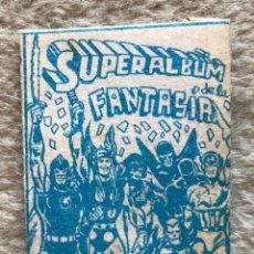 Coleccionismo Cromos antiguos: RARO SOBRE DE CROMOS SUPERALBUM (SUPER ÁLBUM) DE LA FANTASÍA. Lote 255972040