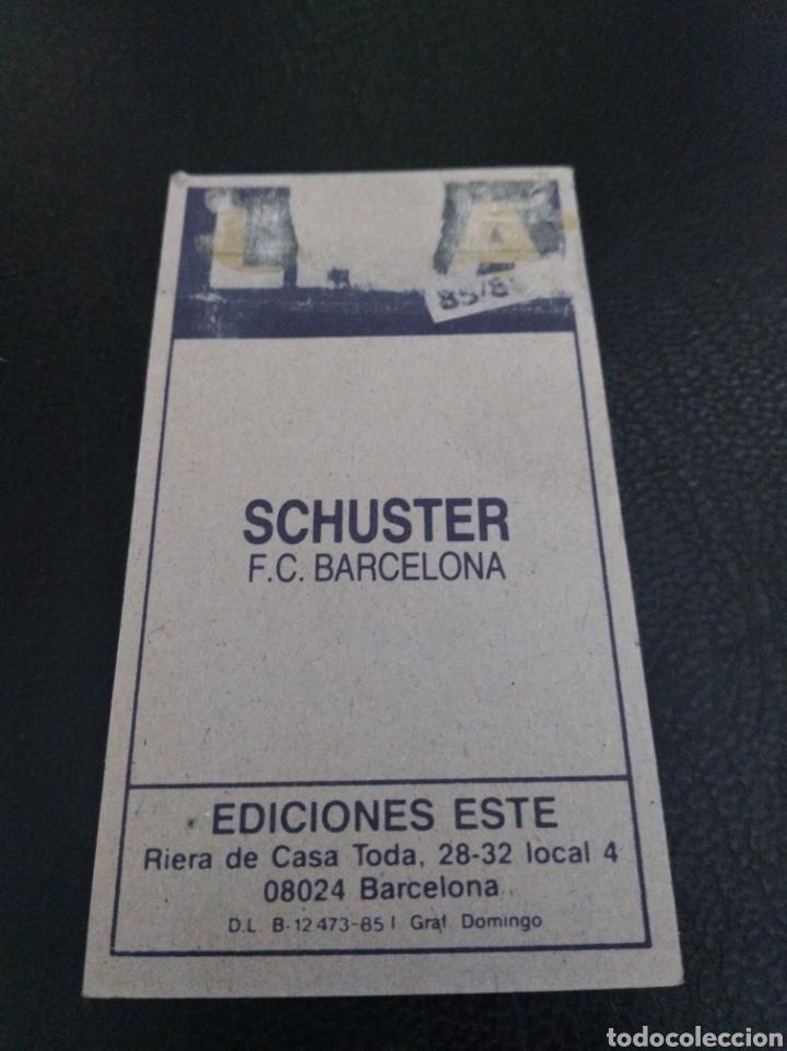 Coleccionismo Cromos antiguos: Schuster 85 86 recuperado - Foto 2 - 260397495