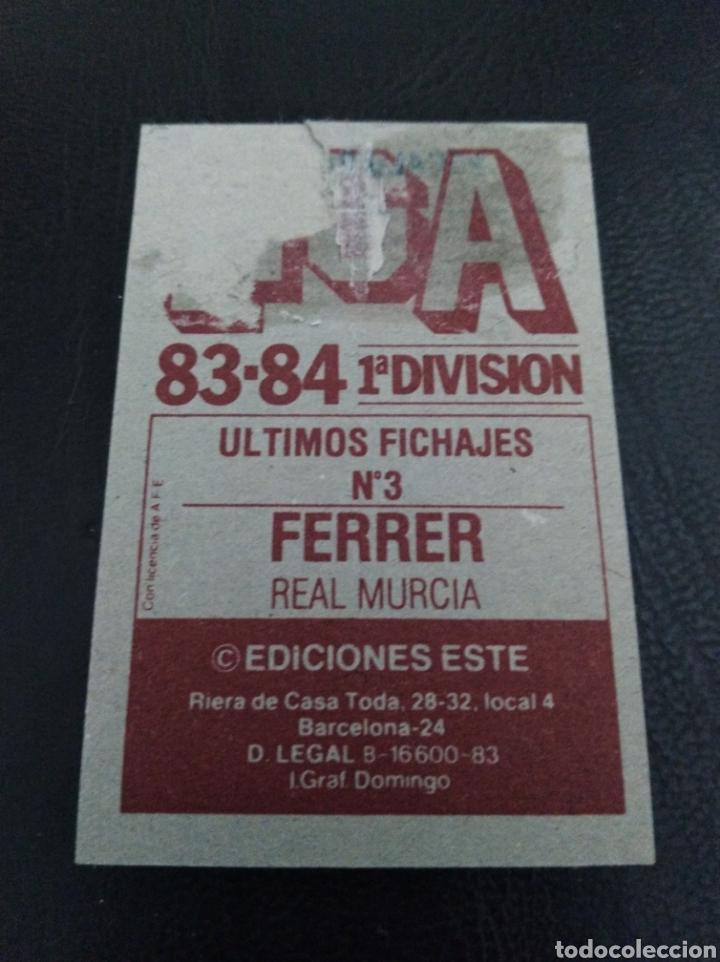 Coleccionismo Cromos antiguos: Ferrer 83 84, Últimos Fichajes recuperado - Foto 2 - 260400040