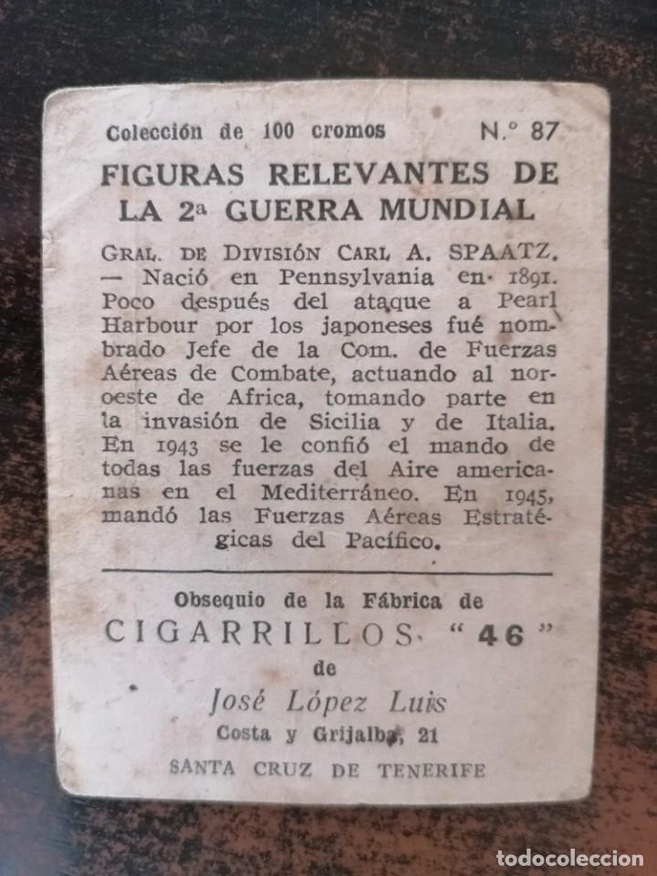 Coleccionismo Cromos antiguos: FIGURAS RELEVANTES DE LA 2ª GUERRA MUNDIAL CROMO Nº 87 CIGARRILLOS 46 JOSE LOPEZ LUIS. - Foto 2 - 274626543