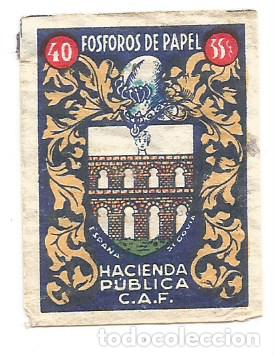 CROMO FOTOTIPIA CERILLAS FOSFOROS DE PAPEL HACIENDA PUBLICA C.A.F. ESPAÑA SEGOVIA (Coleccionismo - Cromos y Álbumes - Cromos Antiguos)