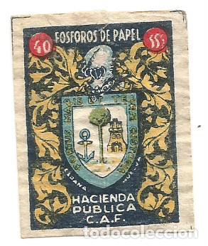 CROMO FOTOTIPIA CERILLAS FOSFOROS DE PAPEL HACIENDA PUBLICA C.A.F. ESPAÑA HUELVA (Coleccionismo - Cromos y Álbumes - Cromos Antiguos)