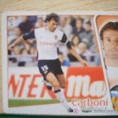 Cromos de Fútbol: CROMO DE CARBONI // VALENCIA CF // LIGA 2004 - 2005 // EDICIONES ESTE. . Lote 5909000