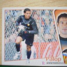 Cromos de Fútbol: CROMO DE PALOP // VALENCIA CF // LIGA 2004 - 2005 // EDICIONES ESTE. . Lote 5909031