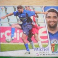 Cromos de Fútbol: CROMO DE MICHEL // GETAFE CF // LIGA 2004 - 2005 // EDICIONES ESTE. . Lote 5910407