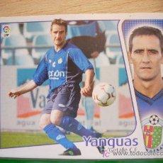 Cromos de Fútbol: CROMO DE YANGUAS // GETAFE CF // LIGA 2004 - 2005 // EDICIONES ESTE. . Lote 5910424