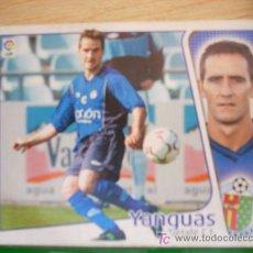 Cromos de Fútbol: CROMO DE YANGUAS // GETAFE CF // LIGA 2004 - 2005 // EDICIONES ESTE. . Lote 5910427