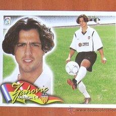Cromos de Fútbol: VALENCIA - ZAHOVIC - COLOCA - EDICIONES ESTE 2000-2001, 00-01 - NUNCA PEGADO. Lote 11851151