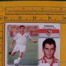 Cromos de Fútbol: CROMO LIGA 1999 - 2000. SEVILLA CLUB DE FÚTBOL. PODESTA. FICHAJE 34. EDICIONES ESTE. . Lote 12037304