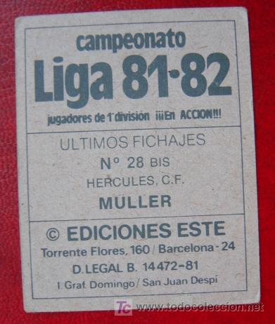 Cromos de Fútbol: MÜLLER, HERCULES - LIGA 81-82 ESTE - FICHAJE Nº 28 BIS - Foto 2 - 20792989