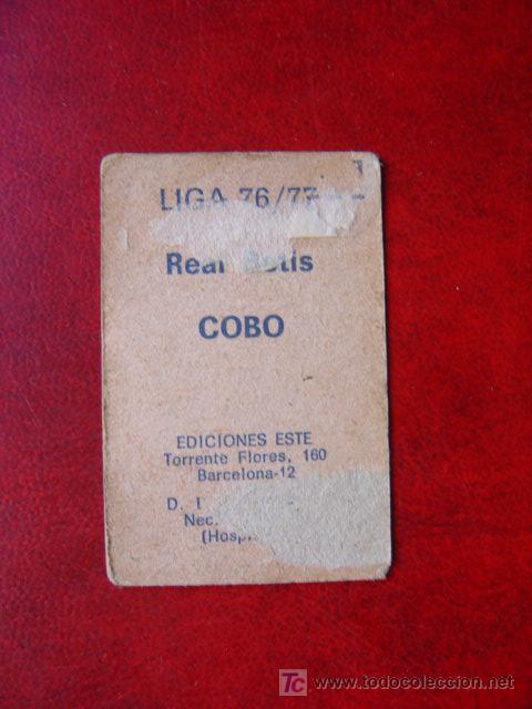 Cromos de Fútbol: COBO - REAL BETIS - EDICIONES ESTE 76-77 - 1976-1977 - Foto 2 - 15462957