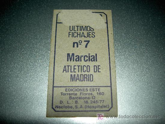 Cromos de Fútbol: CROMO FICHAJE 7 VERSION MARCIAL AT. MADRID CROMOS ALBUM ESTE LIGA FUTBOL 1977 1978 77 78 - Foto 2 - 26173810