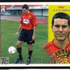 Cromos de Fútbol: EDICIONES ESTE 2002/03 - FICHAJE 15 - POLI - R.C.D. MALLORCA. ALBUM ESTE 02/03 ( ) . Lote 16628156