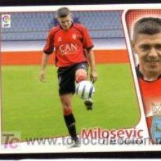 Cromos de Fútbol: EDICIONES ESTE 2004/05 - ÚLTIMO FICHAJE 14 - MILOSEVIC - AT. OSASUNA. ALBUM ESTE 04/05 ( ) . Lote 16734839
