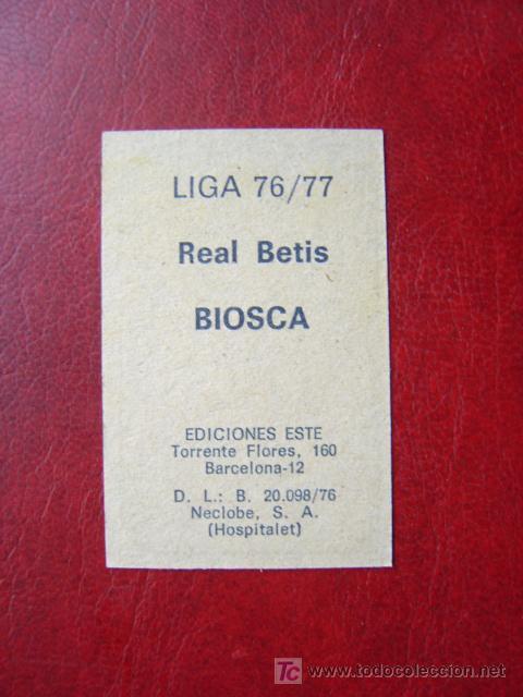 Cromos de Fútbol: BIOSCA - REAL BETIS - EDICIONES ESTE 1976-1977 - 76-77 - Foto 2 - 35234633