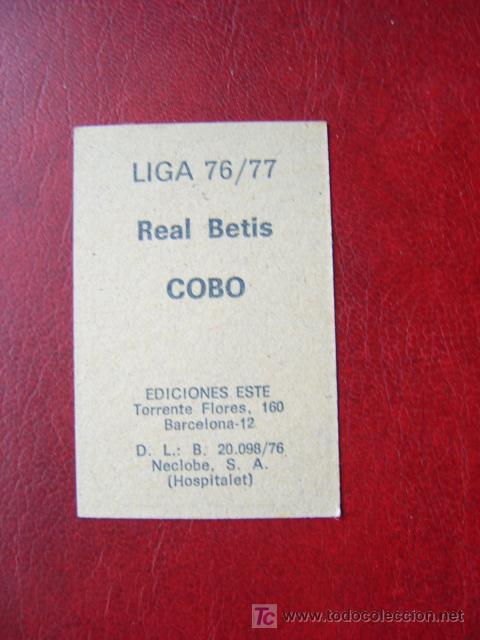Cromos de Fútbol: COBO - REAL BETIS - EDICIONES ESTE 1976-1977 - 76-77 - Foto 2 - 114510454