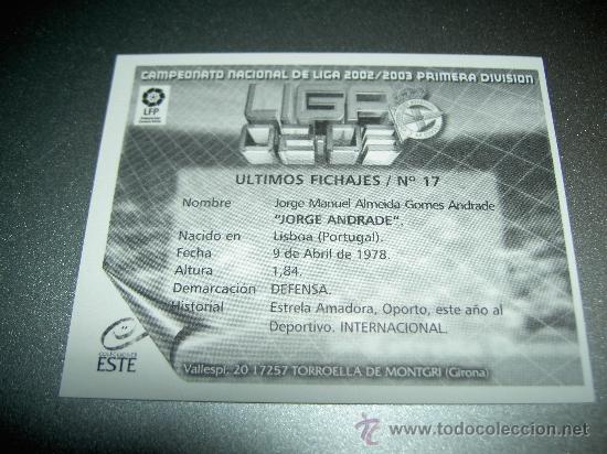 Cromos de Fútbol: FICHAJE 17 JORGE ANDRADE DEPORTIVO CORUÑA ESTE CROMOS ALBUM LIGA FUTBOL 2002-2003 02-03 PANINI - Foto 2 - 22503108