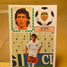 Cromos de Fútbol: CROMO DE FUTBOL, LIGA 83-84, ALIAGA, VALENCIA, ESTE, ULTIMOS FICHAJES. Lote 22549389