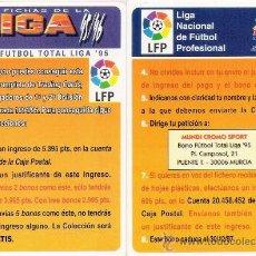 Cromos de Fútbol: CROMO MUNDICROMO FICHAS LIGA 95-96 ( 1995-1996 ) - FICHA BONO FUTBOL TOTAL LIGA'95. Lote 30302101