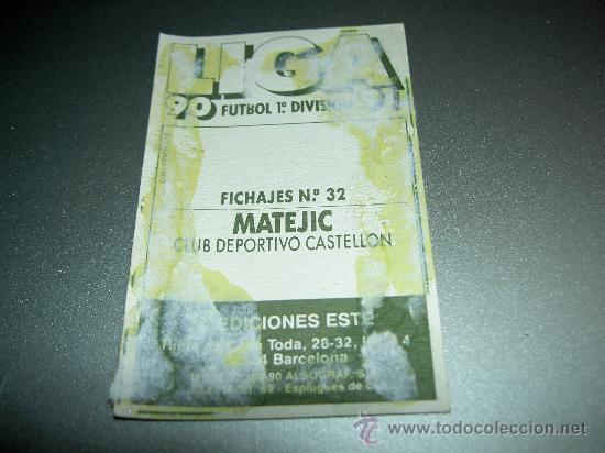Cromos de Fútbol: CROMO FICHAJE 32 MATEJIC CASTELLON CROMOS ALBUM EDICIONES ESTE LIGA FUTBOL 1990-1991 90-91 - Foto 2 - 26771231