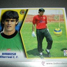 Cromos de Fútbol: CROMO BARBOSA VILLARREAL CROMOS ESTE ALBUM LIGA FUTBOL 2005-2006 05-06 PANINI . Lote 24240675