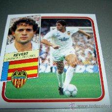 Cromos de Fútbol: CROMO BAJA REVERT VALENCIA CROMOS ALBUM ESTE LIGA FUTBOL 1989-1990 89-90 . Lote 24800006