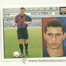 Cromos de Fútbol: 2001-2002 ED.ESTE - FICHAJE Nº1 - ROCHEMBACH (BARCELONA). Lote 29955129