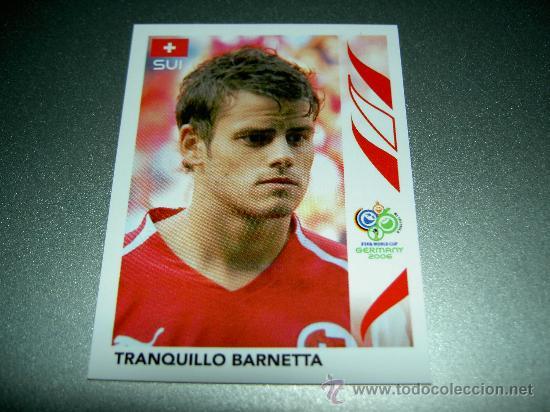 481 Panini WORLD CUP 2006-Tranquillo Barnetta Suiza no