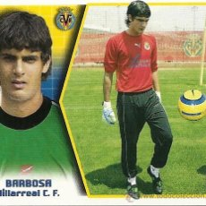 Cromos de Fútbol: EDICIONES ESTE LIGA 2005-2006. VILLARREAL C.F. , BARBOSA.. Lote 27270405