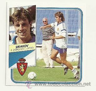 LIGA ED.ESTE 89-90 SIRAKOV (ZARAGOZA) CROMOS (Coleccionismo Deportivo - Álbumes y Cromos de Deportes - Cromos de Fútbol)