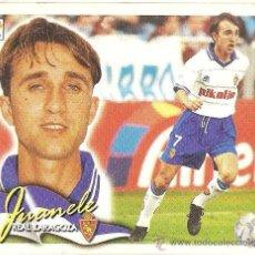 Cromos de Fútbol: . CROMO ED. ESTE. TEMPORADA 2000 - 2001 (00-01). JUANELE (ZARAGOZA). Lote 28397364