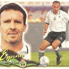 Cromos de Fútbol: . CROMO ED. ESTE. TEMPORADA 2000 - 2001 (00-01). ESPINA (RACING DE SANTANDER). Lote 28407859