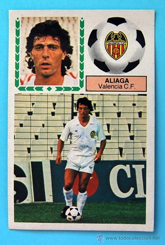EDICIONES ESTE - 1983-1984, 83-84 - ULTIMOS FICHAJES Nº 39 - ALIAGA DEL VALENCIA C.F. (Coleccionismo Deportivo - Álbumes y Cromos de Deportes - Cromos de Fútbol)