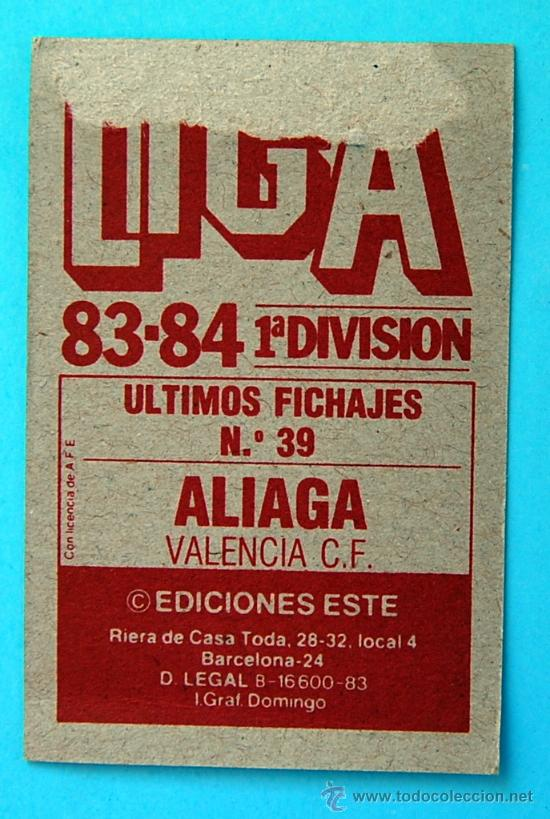 Cromos de Fútbol: EDICIONES ESTE - 1983-1984, 83-84 - ULTIMOS FICHAJES Nº 39 - ALIAGA DEL VALENCIA C.F. - Foto 2 - 28404878