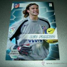 Cromos de Fútbol: 405 LEO FRANCO MEGA PORTEROS AT. MADRID CROMOS ALBUM LIGA FUTBOL MEGACRACKS 2005 2006 05 06. Lote 263190315