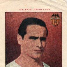 Cromos de Fútbol: IGOA (VALENCIA C.F.) - TEMPORADA 44/45 - GALERIA DEPORTIVA - HISPANO AMERICANA.. Lote 28800881