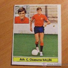 Cromos de Fútbol: BALIN OSASUNA . ULTIMOS FICHAJES Nº 22 ( ESTE LIGA 81 - 82 ) (CAJ1). Lote 29492765