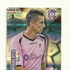 Cromos de Fútbol: 549 ROBERTO (GRANADA) AZUL FONDO RAYAS MUNDICROMO 2011 2012 QUIZ GAME PLATINUM 11 12 . Lote 29913274