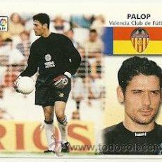 Cromos de Fútbol: EDICIONES ESTE 1999-2000 FICHAJE Nº25 PALOP (VALENCIA) LIGA 99-00 CROMOS . Lote 32888404