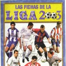 Cromos de Fútbol: LOTE DE 397 CROMOS CARDS DISTINTAS NUEVAS MUNDICROMO FICHAS DE LA LIGA 2003. Lote 155985421